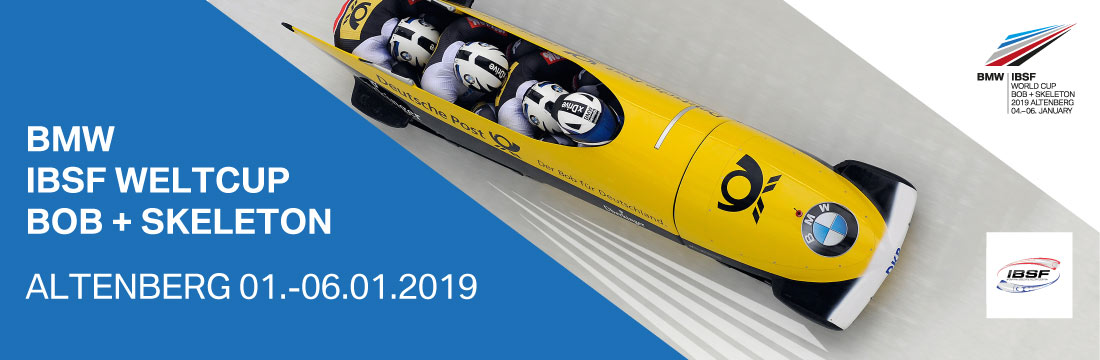 Bob + Skeleton Weltcup Altenberg 2019
